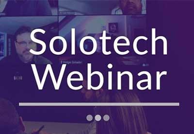 Rewatch - Solotech Webinars